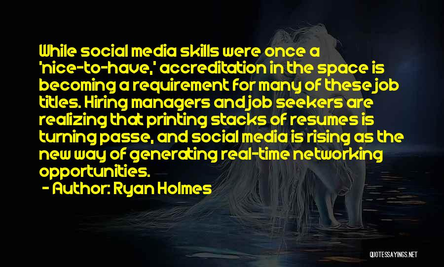 Ryan Holmes Quotes 344441
