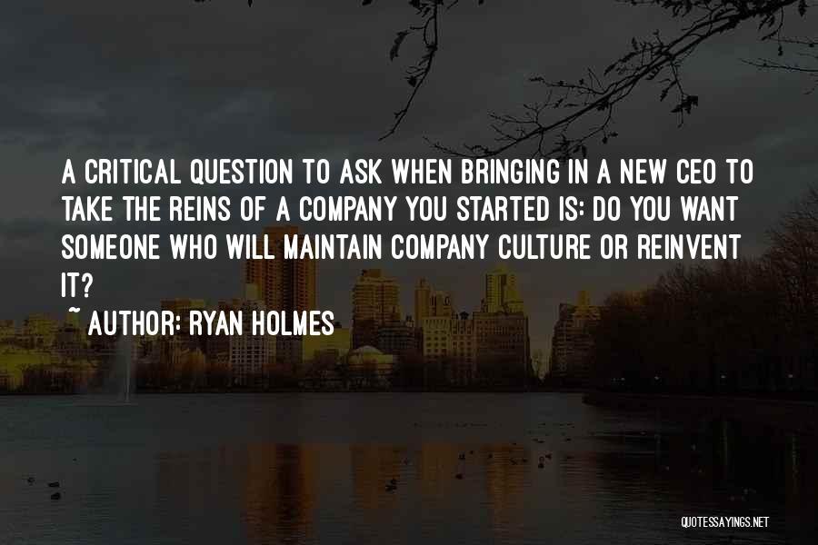 Ryan Holmes Quotes 366328