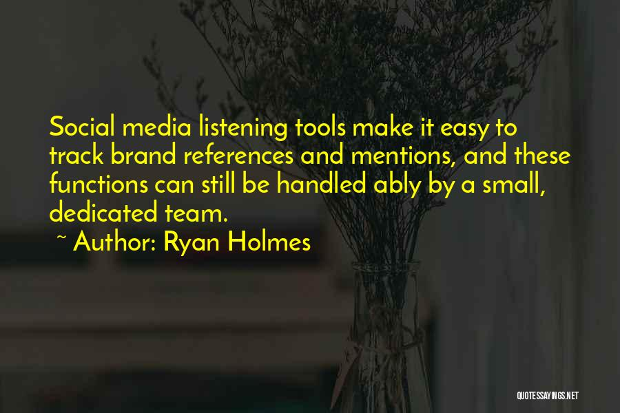 Ryan Holmes Quotes 396847