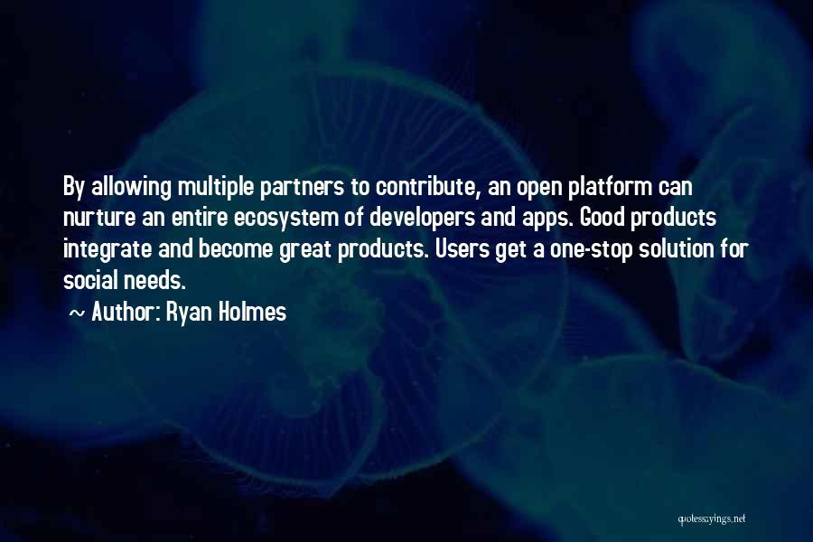 Ryan Holmes Quotes 515948