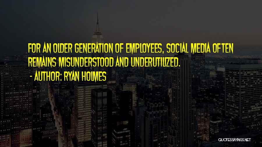 Ryan Holmes Quotes 574677
