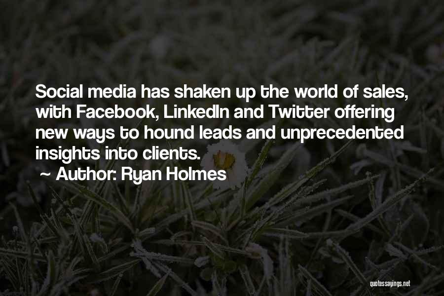 Ryan Holmes Quotes 575766