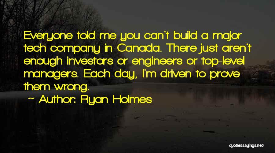Ryan Holmes Quotes 765207