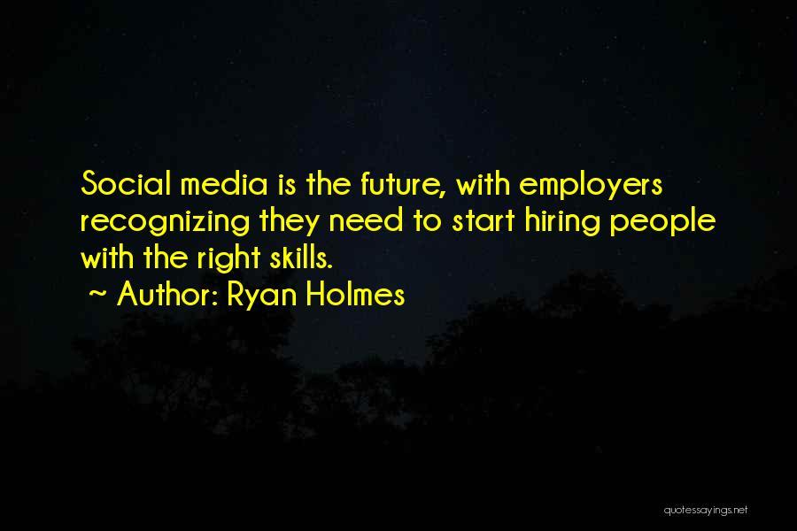 Ryan Holmes Quotes 791713