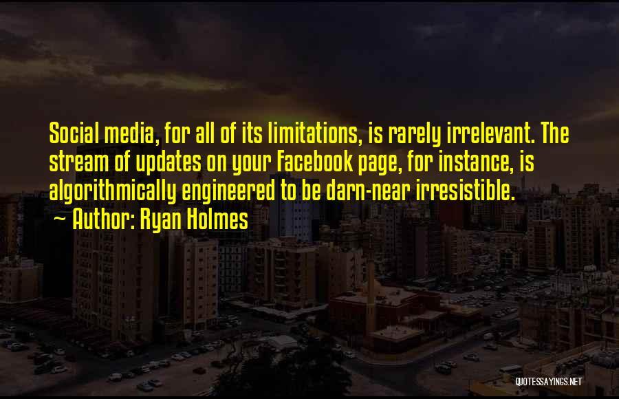 Ryan Holmes Quotes 901799