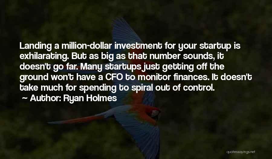 Ryan Holmes Quotes 911570