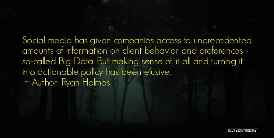 Ryan Holmes Quotes 99245