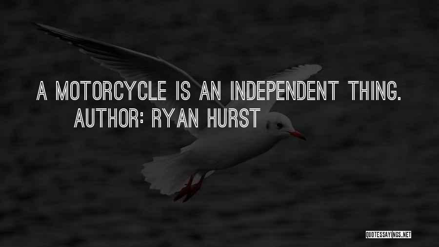 Ryan Hurst Quotes 301497