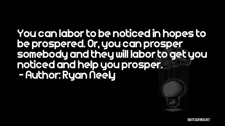 Ryan Neely Quotes 879400
