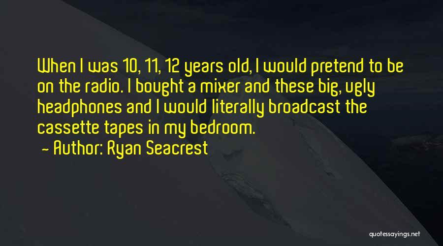 Ryan Seacrest Quotes 1041358