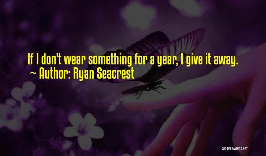 Ryan Seacrest Quotes 1124736