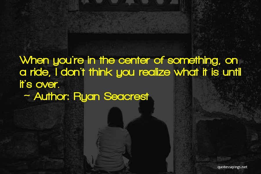 Ryan Seacrest Quotes 1162600