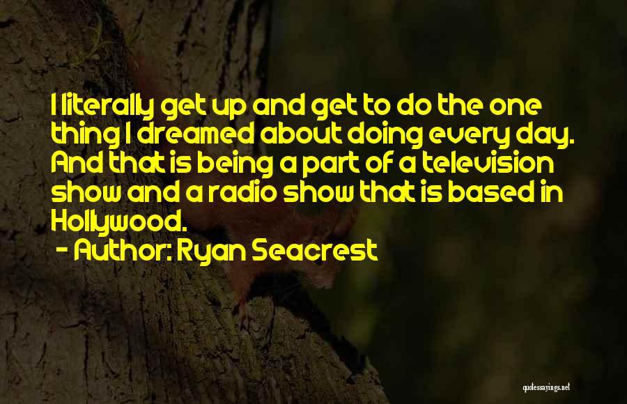 Ryan Seacrest Quotes 1970756