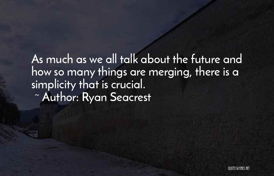 Ryan Seacrest Quotes 2083825