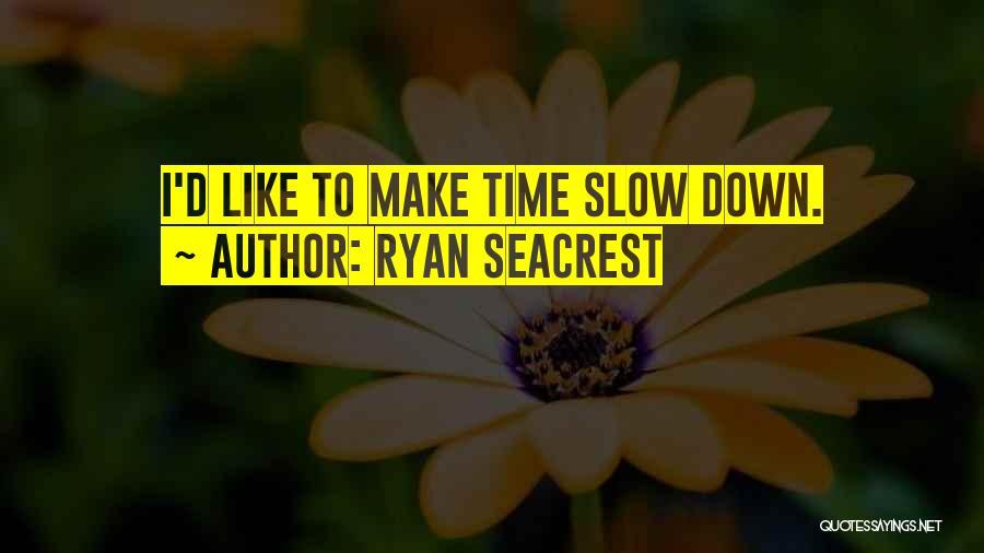 Ryan Seacrest Quotes 2112402