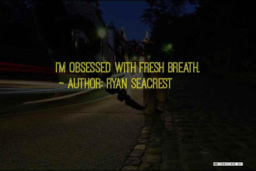 Ryan Seacrest Quotes 2142686