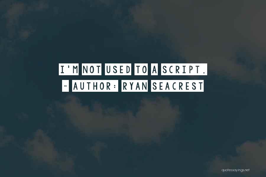 Ryan Seacrest Quotes 2218595