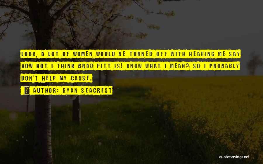 Ryan Seacrest Quotes 239992