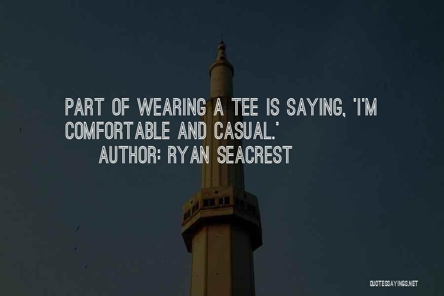 Ryan Seacrest Quotes 297581