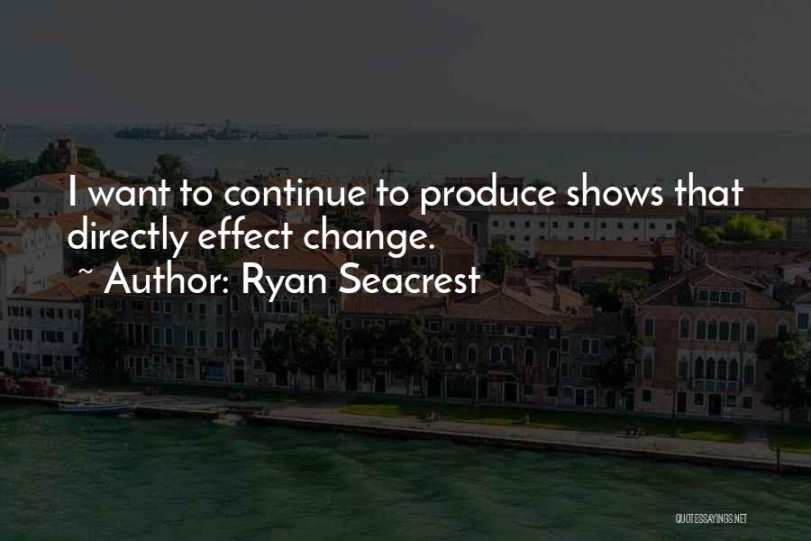 Ryan Seacrest Quotes 319919