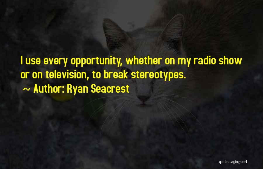 Ryan Seacrest Quotes 480164