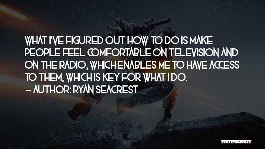 Ryan Seacrest Quotes 751719