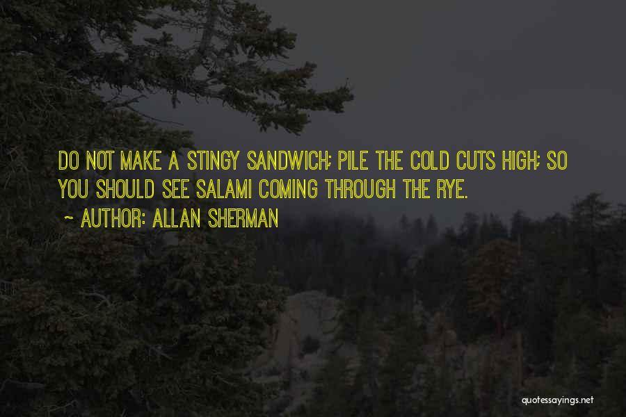 Rye Quotes By Allan Sherman