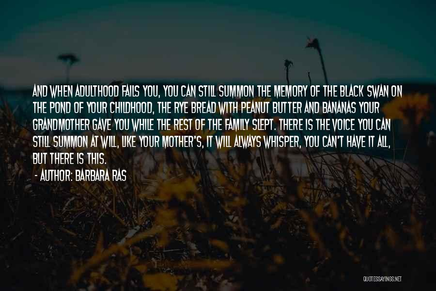 Rye Quotes By Barbara Ras