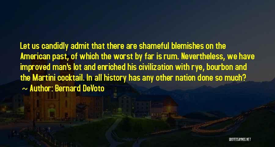 Rye Quotes By Bernard DeVoto
