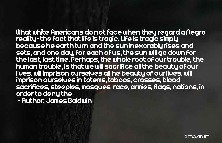 Rye Quotes By James Baldwin