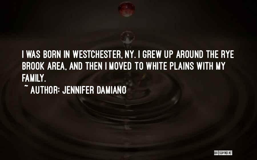 Rye Quotes By Jennifer Damiano