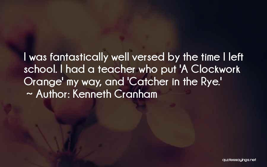 Rye Quotes By Kenneth Cranham