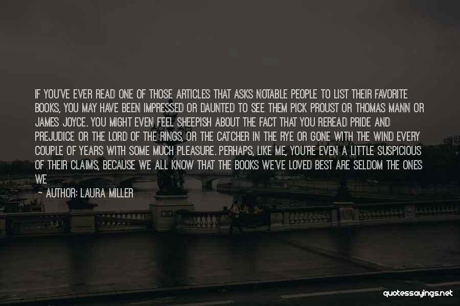 Rye Quotes By Laura Miller