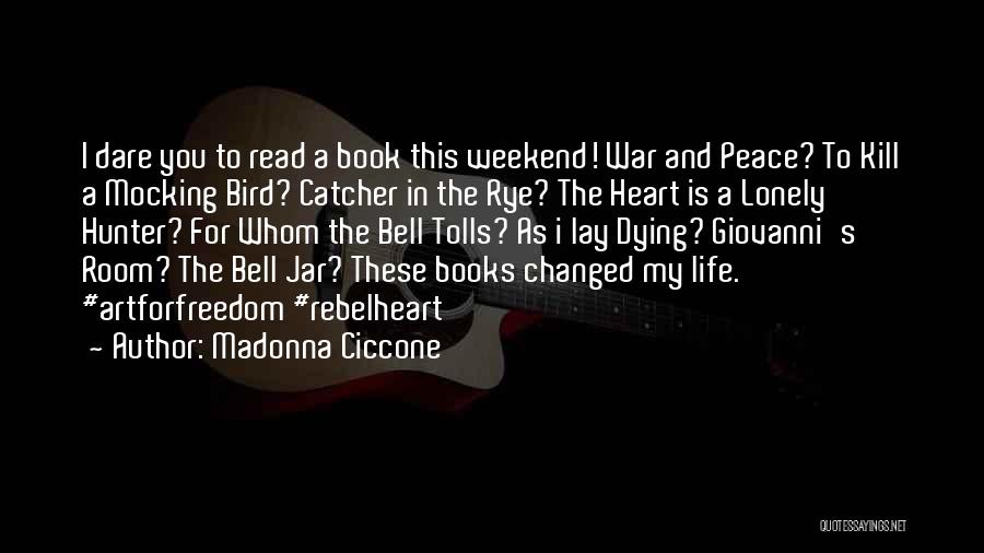 Rye Quotes By Madonna Ciccone