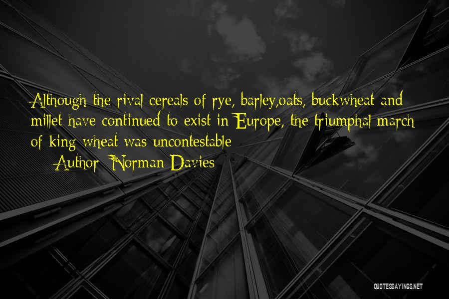 Rye Quotes By Norman Davies