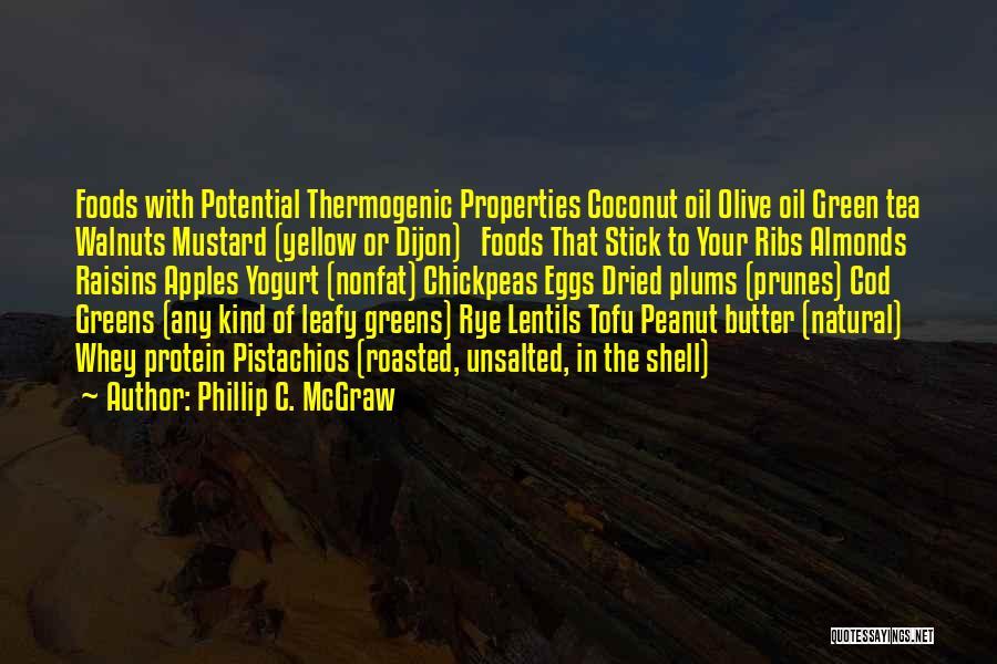 Rye Quotes By Phillip C. McGraw