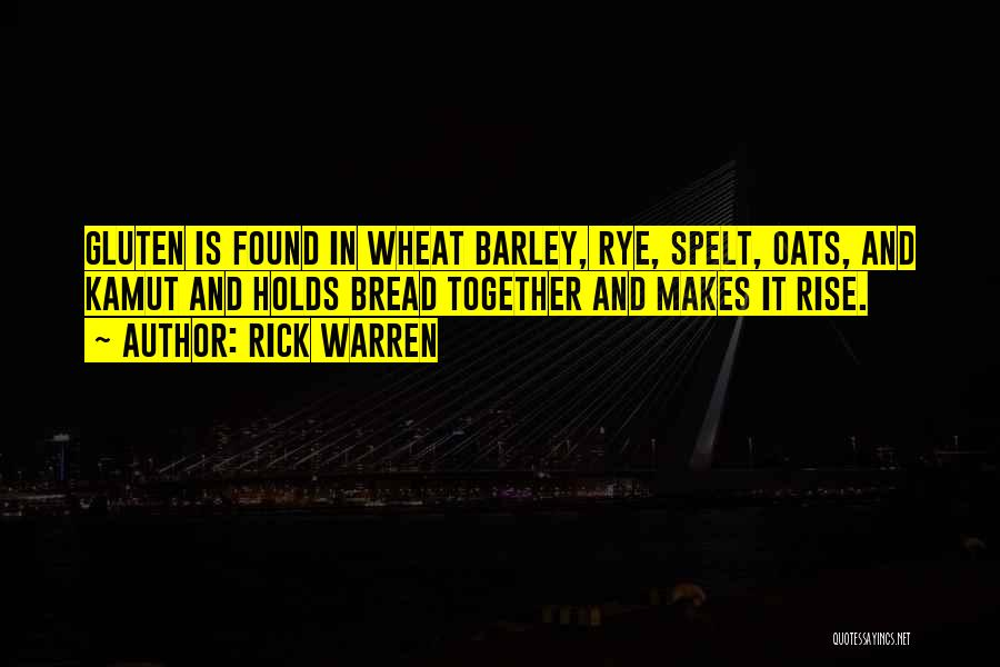 Rye Quotes By Rick Warren