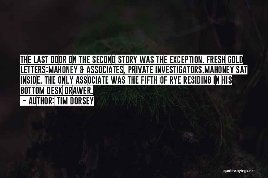 Rye Quotes By Tim Dorsey