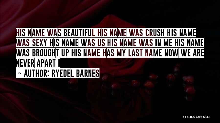 Ryedel Barnes Quotes 1874703