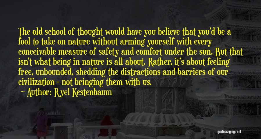 Ryel Kestenbaum Quotes 935259