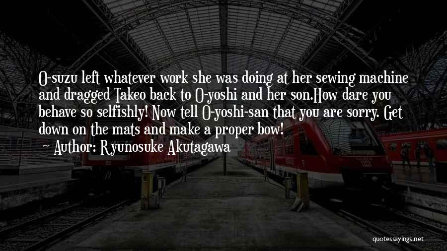 Ryunosuke Akutagawa Quotes 1029804