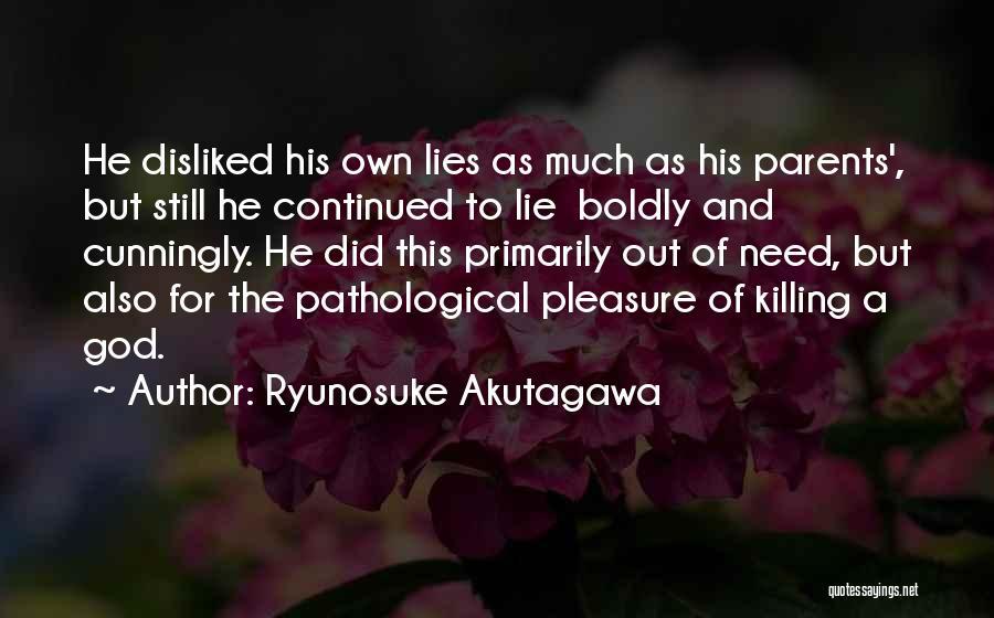 Ryunosuke Akutagawa Quotes 1042456
