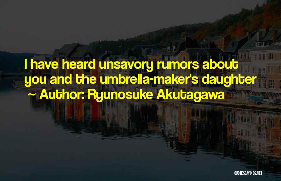 Ryunosuke Akutagawa Quotes 1118697
