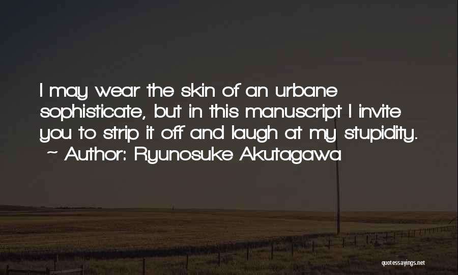 Ryunosuke Akutagawa Quotes 1457886