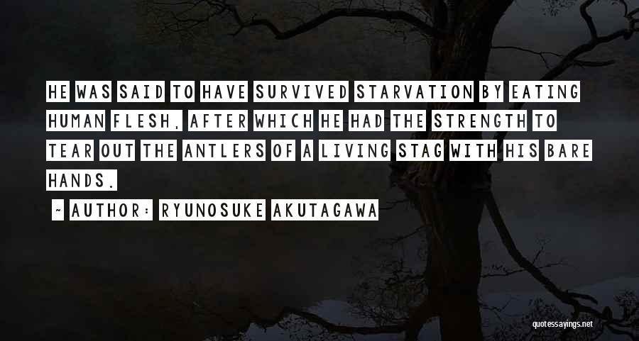 Ryunosuke Akutagawa Quotes 1605380