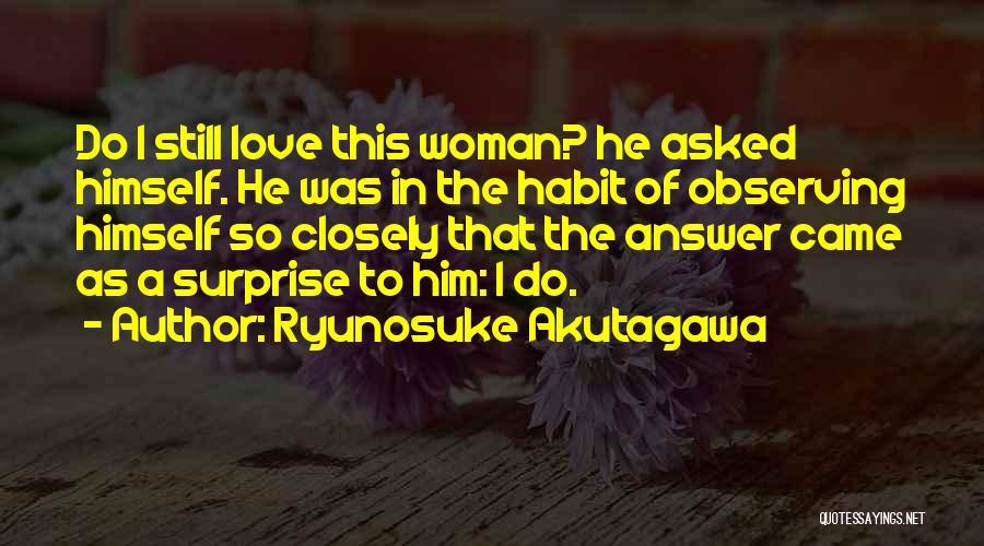 Ryunosuke Akutagawa Quotes 160715