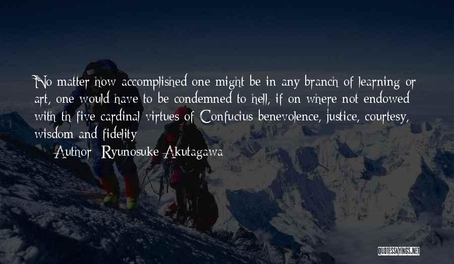 Ryunosuke Akutagawa Quotes 1646364