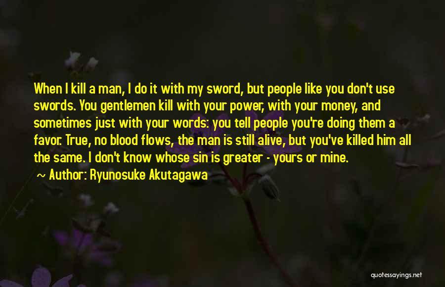 Ryunosuke Akutagawa Quotes 1883677