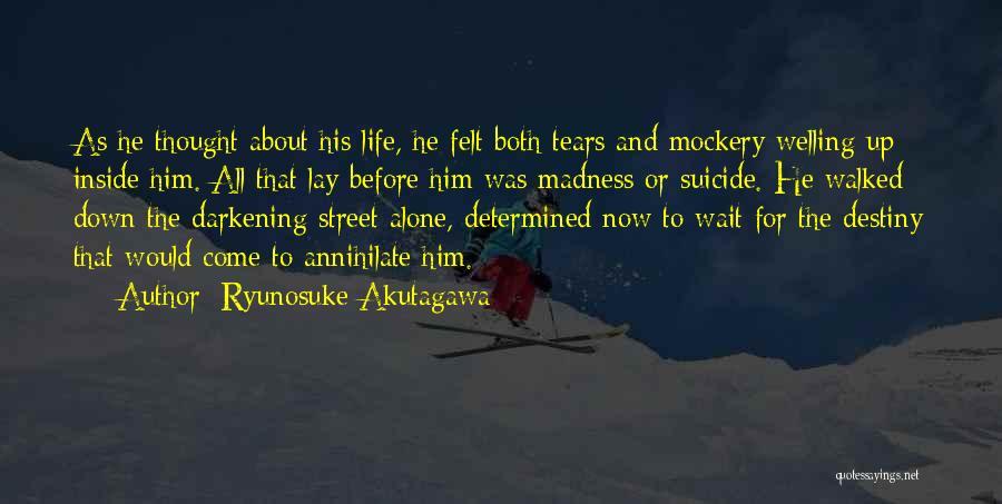Ryunosuke Akutagawa Quotes 1925227