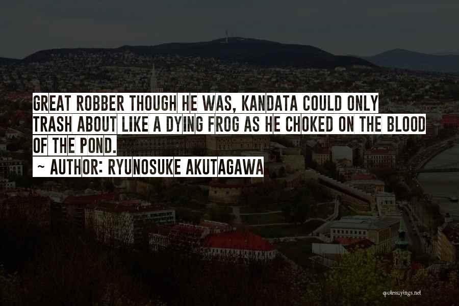 Ryunosuke Akutagawa Quotes 1935494